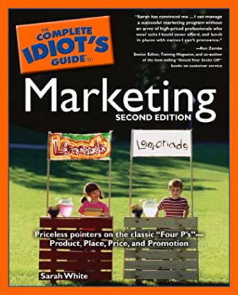 THE  COMPLETE IDIOT'S GUIDE TO MARKETING BASICS
